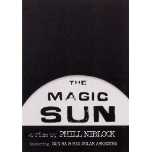 Film Sun Ra. Magic Sun