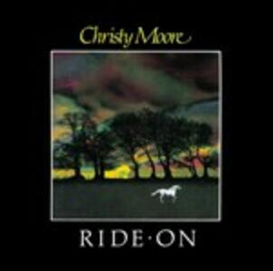Ride on - CD Audio di Christy Moore