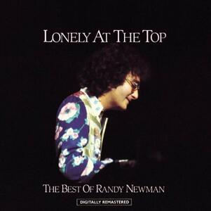 Lonely at the Top. The Best of - CD Audio di Randy Newman
