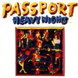 Heavy Nights - CD Audio di Passport