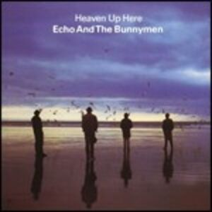 CD Heaven Up Here di Echo and the Bunnymen