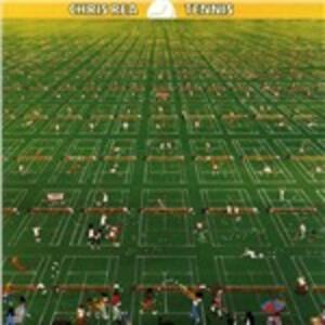 Tennis - CD Audio di Chris Rea