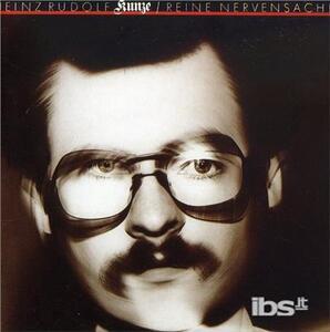 Reine Nervensache - CD Audio di Heinz Rudolf Kunze