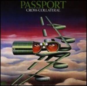 Cross Collateral - CD Audio di Passport