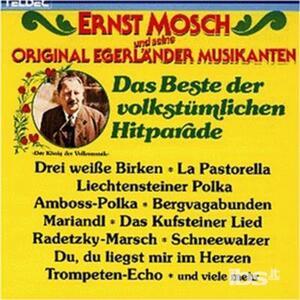 Das Beste Der Volkstuml. - CD Audio di Ernst Mosch
