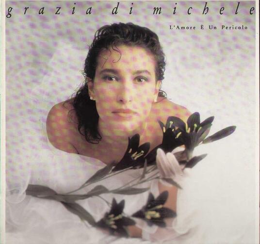 L'Amore È Un Pericolo - Vinile LP di Grazia Di Michele