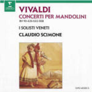 Concerti per mandolino RV93, RV425, RV532, RV558 - CD Audio di Antonio Vivaldi,Claudio Scimone,Solisti Veneti