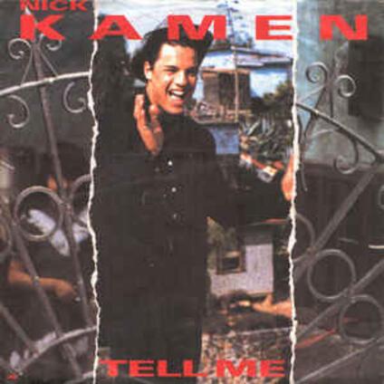 Tell Me - Better Be Good Tonite - Vinile LP di Nick Kamen