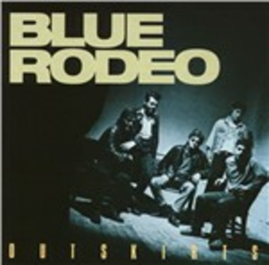 CD Outskirts di Blue Rodeo