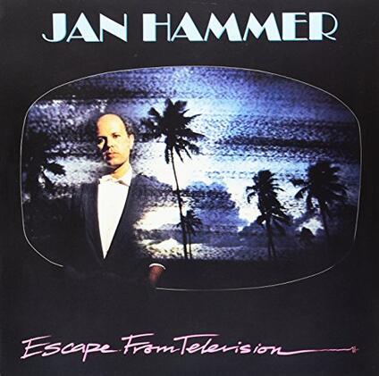 Escape from Television - Vinile LP di Jan Hammer