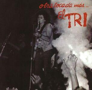 CD Otra Tocada Mas di El Tri