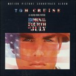 CD Born on the Fourth of July (Colonna Sonora)