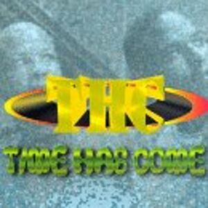 Foto Cover di Time Has Come, CD di Time Has Come, prodotto da Hush Ent.