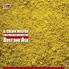 Dust and Ash - Vinile LP di Calvin Grant Weston
