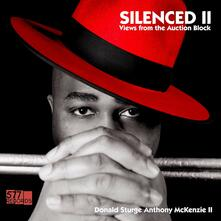 Silenced II. Views from the Auction Block - Vinile LP di Donald Sturge Anthony McKenzie II