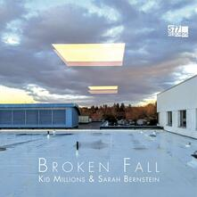 Broken Fall - Vinile LP di Kid Millions
