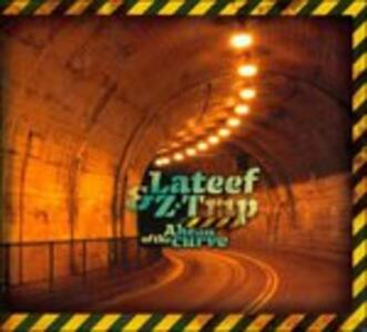 Ahead of the Curve - CD Audio di Lateef,Z-Trip