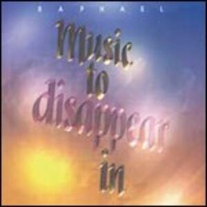 CD Music to Disappear in di Raphael