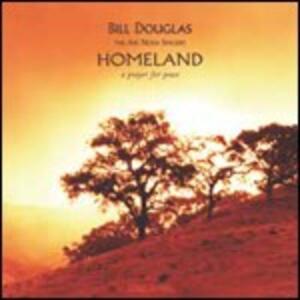 Homeland - CD Audio di Bill Douglas