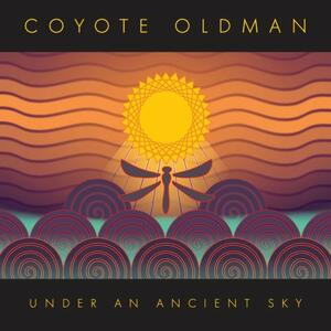 Under An Ancient Sky - CD Audio di Coyote Oldman