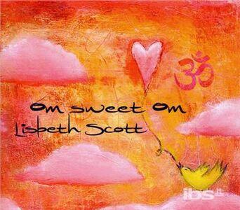 CD Om Sweet Om di Lisbeth Scott