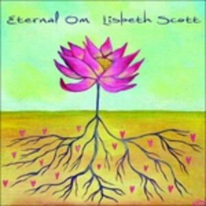 Foto Cover di Eternal Om, CD di Lisbeth Scott, prodotto da Six Degrees