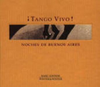 Foto Cover di Tango Vivo: Noches de Buenos Aires, CD di  prodotto da Winter & Winter