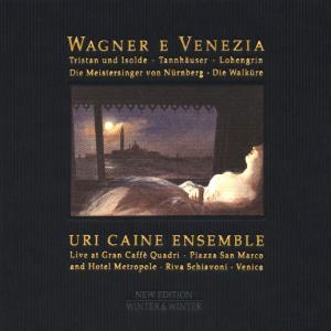 CD Wagner e Venezia di Uri Caine (Ensemble)