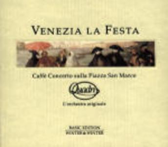 CD Venezia la festa: Caffé concerto sulla Piazza San Marco