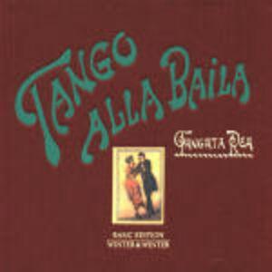 CD Tango alla Baila di Tangata Rea