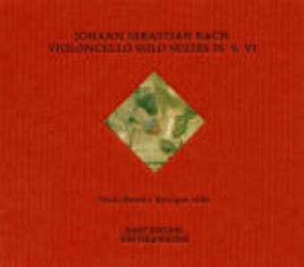 CD Suites per violoncello n.4, n.5, n.6 di Johann Sebastian Bach