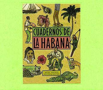 Foto Cover di Cuadernos de La Habana, CD di  prodotto da Winter & Winter