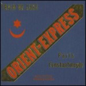 CD Orient Express Train Deluxe Paris-Costantinople
