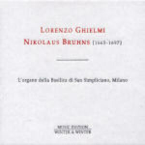 CD L'organo della Basilica di San Simpliciano Milano di Nikolaus Bruhns
