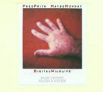 CD Digital Wildlife di Fred Frith