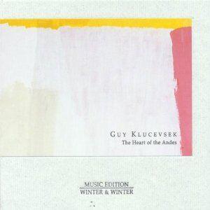 Foto Cover di The Heart of the Andes, CD di Guy Klucevsek, prodotto da Winter & Winter