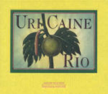 Rio - CD Audio di Uri Caine