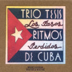 CD Pasos Perdidos: Ritmos de Cuba di Trio Tesis