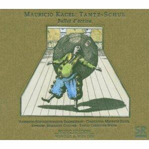 Tantz-Schul: Ballet d'action - CD Audio di Mauricio Kagel