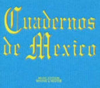 Foto Cover di Cuadernos de Mexico, CD di  prodotto da Winter & Winter