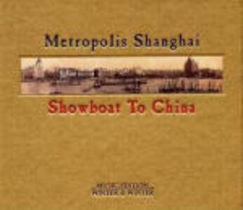 CD Showboat to China di Metropolis Shanghai