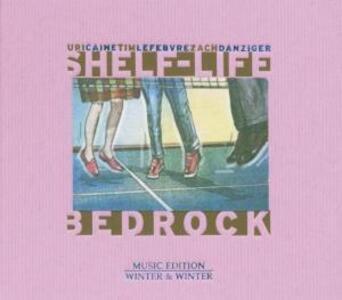 Bedrock Shelf-Life - CD Audio di Uri Caine