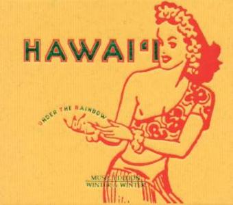CD Hawai'i. Under the Rainbow