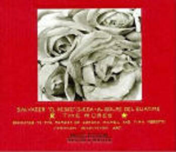 The Roses - CD Audio di Salvador Ojeda,Al Golpe del Guatimé