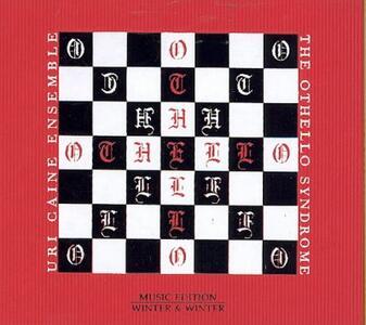 The Othello Syndrome - CD Audio di Uri Caine