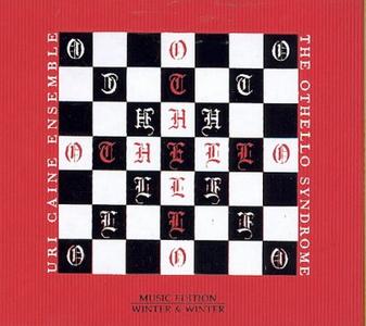 CD The Othello Syndrome di Uri Caine (Ensemble)