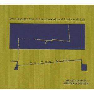 Do You Still - CD Audio di Ernst Reijseger