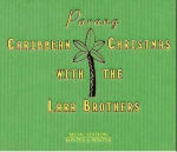CD Parang Caribbean Christmas , Lara Brothers