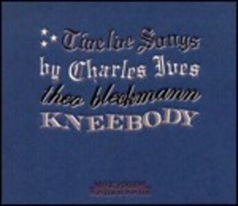 Foto Cover di Twelve Songs by Charles Ives, CD di Theo Bleckmann,Kneebody, prodotto da Winter & Winter