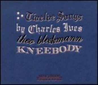 CD Twelve Songs by Charles Ives Theo Bleckmann , Kneebody
